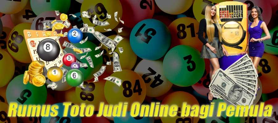 Rumus Toto Judi Online bagi Pemula